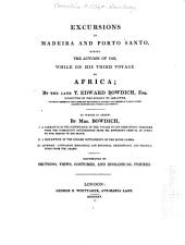 Excursions in Madeira and Porto Santo: during the autumn of 1823, while on his third voyage to Africa