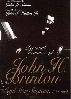 Personal Memoirs of John H  Brinton