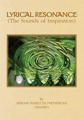Lyrical Resonance: (The Sounds of Inspiration)