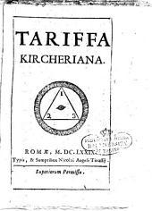 Tariffa Kircheriana siue Mensa Pythagorica expansa; ad matheseos quaesita accommodata per quinque columnas ... R.Q.C. vbicumque occurrunt significant radices, quadrata, & cubos in trauersa numerorum serie