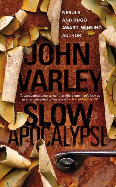 Download Slow Apocalypse Book