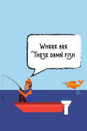 Where Are These Damn Fish
