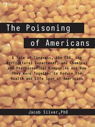 The Poisoning Of Americans Book PDF
