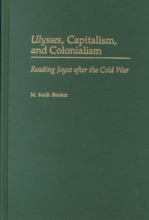 Ulysses  Capitalism and Colonialism PDF