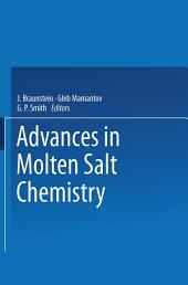 Advances in Molten Salt Chemistry: Volume 2