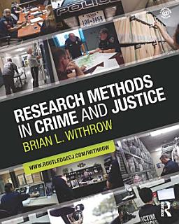 Research Methods in Crime and Justice Book