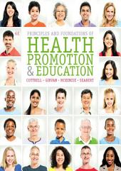 Principles and Foundations of Health Promotion and Education: Edition 6