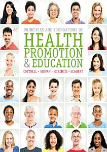 Principles and Foundations of Health Promotion and Education Book