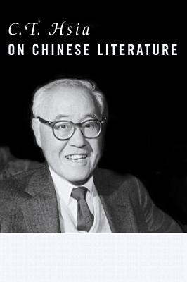 C  T  Hsia on Chinese Literature PDF