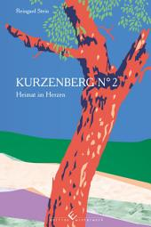 Kurzenberg No 2: Heimat im Herzen