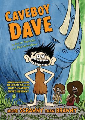 Caveboy Dave  More Scrawny Than Brawny PDF