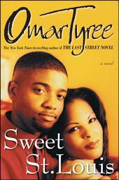 Sweet St. Louis: AN Urban Love Story