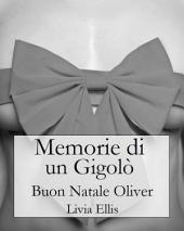 Memorie di un Gigolò - Buon Natale Oliver
