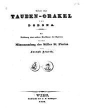 Ueber das Tauben-orakel von Dodona: Zur Erklärung einer antiken Erz-münze der Epiroten in der Münzsammlung des Stiftes St. Florian