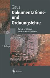 Dokumentations- und Ordnungslehre: Theorie und Praxis des Information Retrieval, Ausgabe 3