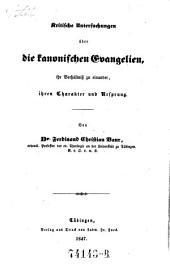 Kritische Untersuchungen über die kanonischen Evangelien (etc.)
