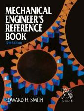 Mechanical Engineer's Reference Book: Edition 12