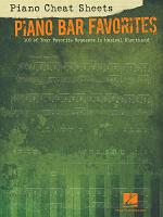 Piano Cheat Sheets  Piano Bar Favorites  Songbook  PDF