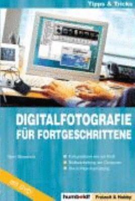 Digitalfotografie f  r Fortgeschrittene PDF