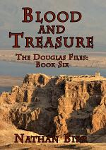 Blood and Treasure - The Douglas Files: Book Six