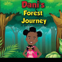 Dani's Forest Journey