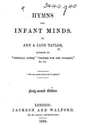 Hymns for Infant Minds ... Forty-second edition