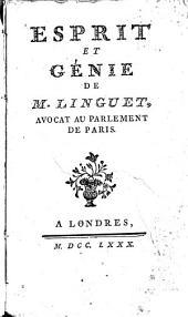 Esprit et génie: de M. Linguet, avocat au parlement de Paris