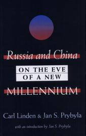 Russia and China: On the Eve of a New Millennium