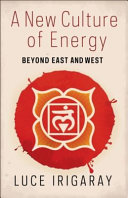 A New Culture of Energy