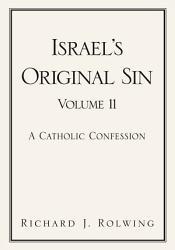 Israel S Original Sin Book PDF
