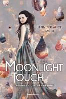 Chroniken der D  mmerung  Band 1  Moonlight Touch PDF