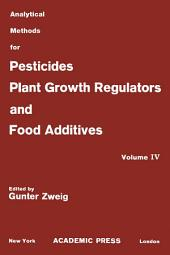 Herbicides: Analytical Methods for Pesticides, Plant Growth Regulators, and Food Additives, Volume 4