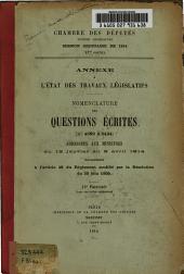 État des travaux législatifs de la Chambre des députés ...: questions écrites .... Annexe à l'État des travaux législatifs