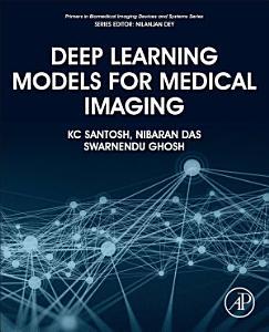 Deep Learning Models for Medical Imaging