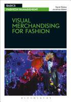 Visual Merchandising for Fashion PDF