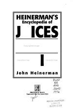 Heinerman's Encyclopedia of Juices, Teas & Tonics