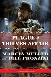 The Plague of Thieves Affair: A Carpenter and Quincannon Mystery