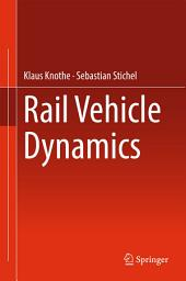 Rail Vehicle Dynamics