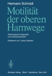 Motilität der oberen Harnwege: Radiologische Diagnostik und Literaturübersicht