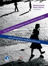 Los derechos humanos en las ciencias sociales: una perspectiva multidisciplinaria