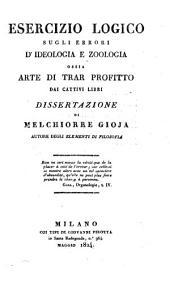 Esercizio logico sugli errori d'ideologia e zoologia, ossia Arte di trar profitto dai cattivi libri: dissertazione