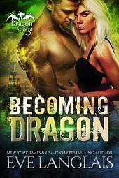 Becoming Dragon: Dragon Point #1