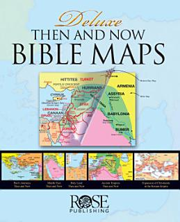Deluxe Then and Now Bible Maps Book