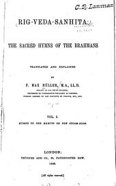 Rig-Veda-sanhita: The Sacred Hymns of the Brahmans, Volume 1