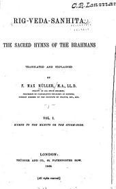 Rig-Veda-sanhita: The Sacred Hymns of the Brahmans, Volume 1