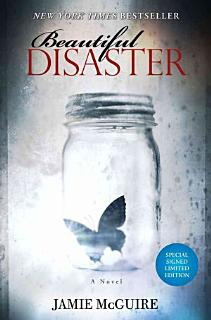 Beautiful Disaster Signed Limited Edition Book
