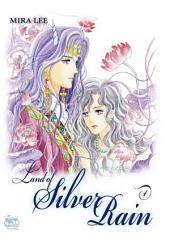 Land of Silver Rain Vol. 4