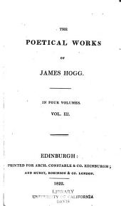 The Poetical Works of James Hogg: Volume 3
