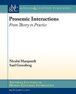Proxemic Interactions