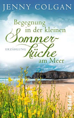 Begegnung in der kleinen Sommerk  che am Meer PDF